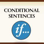 Conditional Sentence (Penjelasan Lengkap)