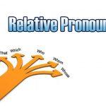 Pengertian, Rumus dan Contoh Relative Pronoun